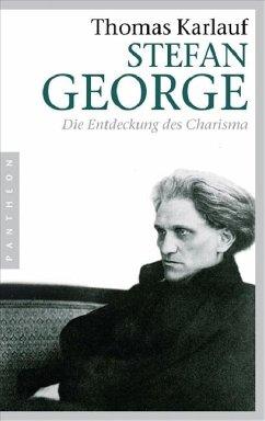 Stefan George - Karlauf, Thomas