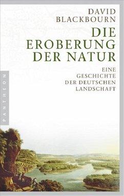 Die Eroberung der Natur - Blackbourn, David
