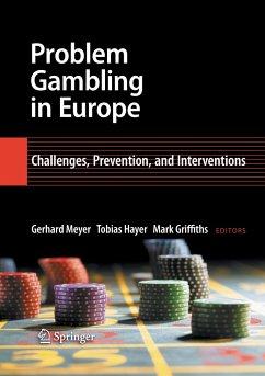 Problem Gambling in Europe - Meyer, Gerhard / Hayer, Tobias / Griffiths, Mark (ed.)