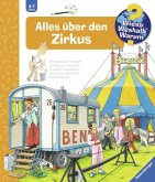 Alles über den Zirkus / Wieso? Weshalb? Warum? Bd.44