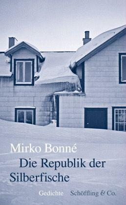 die republik der silberfische von mirko bonn portofrei bei b bestellen. Black Bedroom Furniture Sets. Home Design Ideas