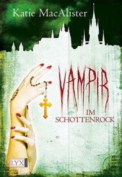 Vampir im Schottenrock / Dark One Bd.4 - MacAlister, Katie