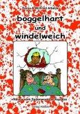 Boggelhart und Windelweich