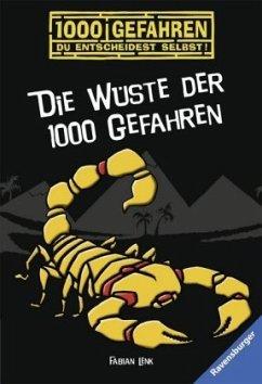 Die Wüste der 1000 Gefahren / 1000 Gefahren Bd.12 - Lenk, Fabian