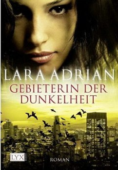 Gebieterin der Dunkelheit / Midnight Breed Bd.4 - Adrian, Lara