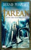 Sohn des Fluchbringers / Tarean Bd.1