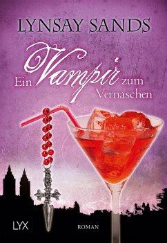 Ein Vampir zum Vernaschen / Argeneau Bd.2 - Sands, Lynsay