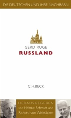 Russland / Die Deutschen und ihre Nachbarn - Ruge, Gerd