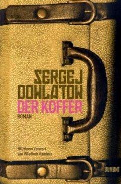 Der Koffer - Dowlatow, Sergej