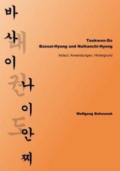 Taekwon-Do - Bassai-Hyong und Naihanchi-Hyong - Behounek, Wolfgang