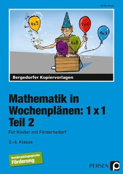 Mathematik in Wochenplänen: 1 x 1. Teil 2 - Kreye, Ulrike