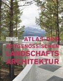 Atlas der zeitgenössischen Landschaftsarchitektur