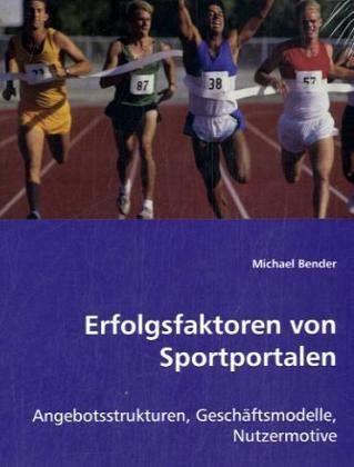 Erfolgsfaktoren von Sportportalen - Bender, Michael