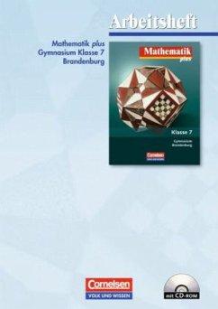 Mathematik plus 7. Schuljahr. Gymnasium Brandenburg. Arbeitsheft