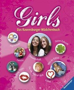 ANTONIE MARQUARDT (AUTOR), BEATE FAHRNLÄNDER (ILLUSTRATOR), BIRGIT RIEGER (ILLUSTRATOR) - Girls: Das Ravensburger Mädchenbuch