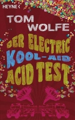 Der Electric Kool-Aid Acid Test - Wolfe, Tom