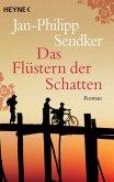 Das Flüstern der Schatten / China-Trilogie Bd.1