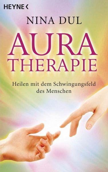 aura therapie von nina dul taschenbuch. Black Bedroom Furniture Sets. Home Design Ideas
