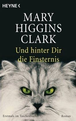 Und hinter dir die Finsternis - Clark, Mary Higgins