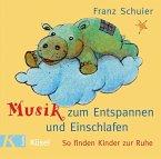 Musik zum Entspannen und Einschlafen, 1 Audio-CD