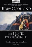 Der Tempel der vier Winde / Das Schwert der Wahrheit Bd.4
