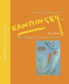 Wer ist eigentlich dieser Kandinsky?
