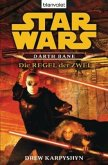 Die Regel der Zwei / Star Wars - Darth Bane Bd.2