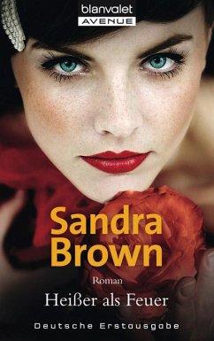 Heißer als Feuer - Brown, Sandra