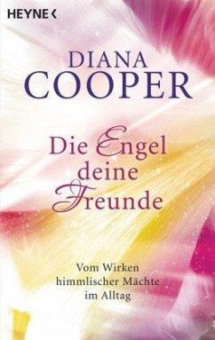 Die Engel, deine Freunde - Cooper, Diana