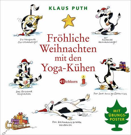 fr hliche weihnachten mit den yoga k hen von klaus puth. Black Bedroom Furniture Sets. Home Design Ideas