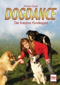 Dogdance - Köppel, Micaela