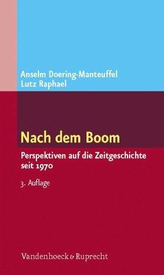 Nach dem Boom - Doering-Manteuffel, Anselm; Raphael, Lutz