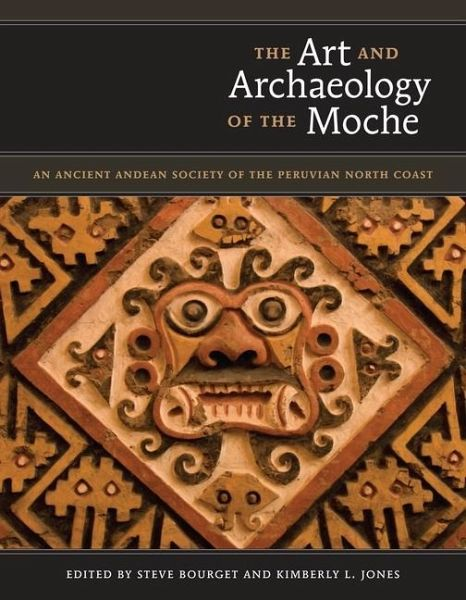 the art and archaeology of the moche englisches buch