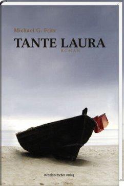 Tante Laura - Fritz, Michael G.