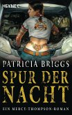 Spur der Nacht / Mercy Thompson Bd.3