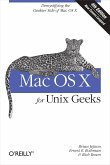 Mac OS X for Unix Geeks (Leopard): Demistifying the Geekier Side of Mac OS X