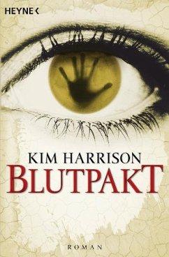Blutpakt / Rachel Morgan Bd.4 - Harrison, Kim