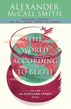 The World According to Bertie - Smith, Alexander Mccall
