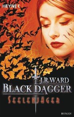 Seelenjäger / Black Dagger Bd.9 - Ward, J. R.