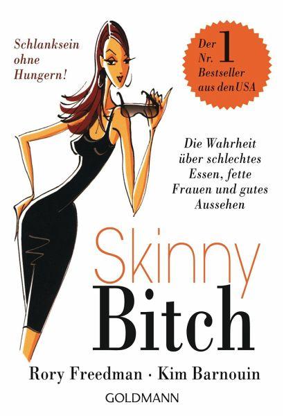 Skinny Bitch - Freedman, Rory; Barnouin, Kim