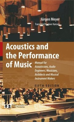 Acoustics and the Performance of Music - Meyer, Jürgen
