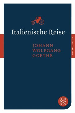 Italienische Reise - Goethe, Johann Wolfgang von
