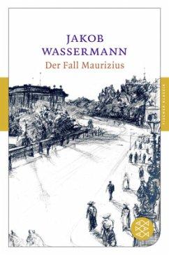 Der Fall Maurizius - Wassermann, Jakob