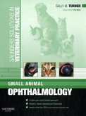 Saunders Solutions in Veterinary Practice: Small Animal Opht