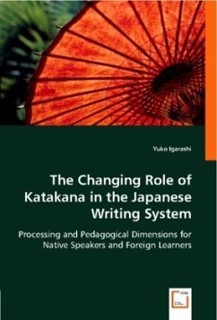The Changing Role of Katakana in the Japanese Writing System - Igarashi, Yuko
