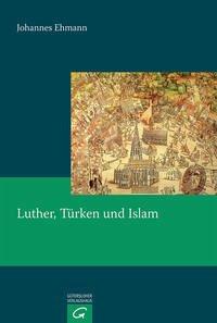 Luther, Türken und Islam