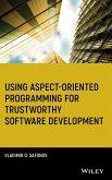 Using Aspect-Oriented Programming for Trustworthy Software Development