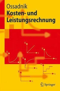Kosten- und Leistungsrechnung - Ossadnik, Wolfgang