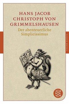 Der abenteuerliche Simplicissimus - Grimmelshausen, Hans J. Chr. von