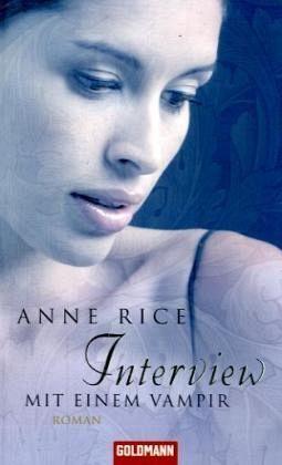 Interview mit einem Vampir / Chronik der Vampire, Bd.1 - Rice, Anne